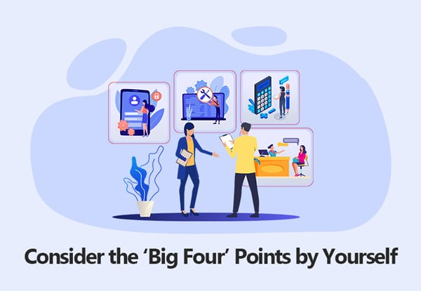 Consider the 'Big Four' Points by Yourself