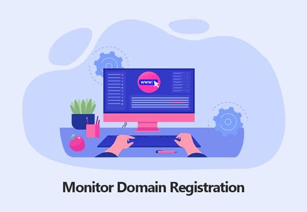 Monitor Domain Registration