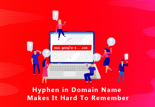Hyphen in Domain Name Makes It Hard To Remember