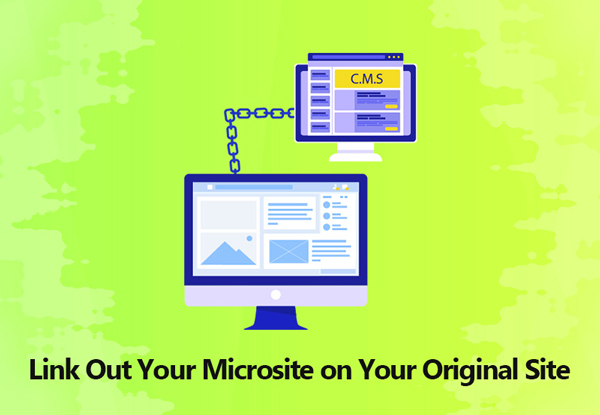 Link Out Your Microsite on Your Original Site