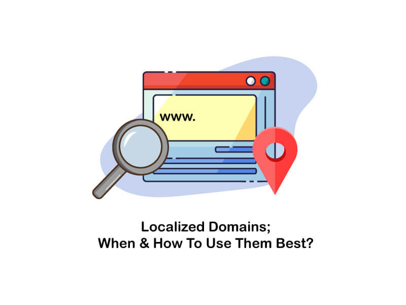 localized domains when and how to use them best