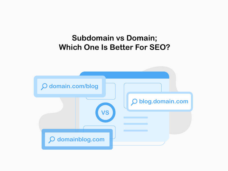 subdomain vs subdirectory vs domain ; which one is better for SEO?