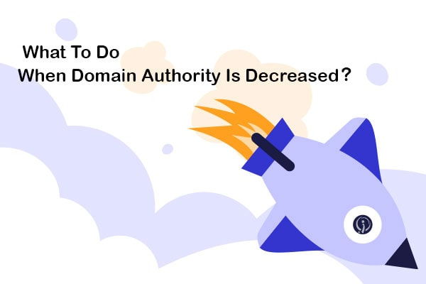 what to do when domain authority is decreased